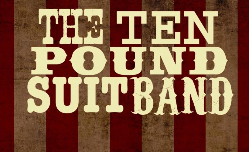 The Ten Pound Suit Band tickets