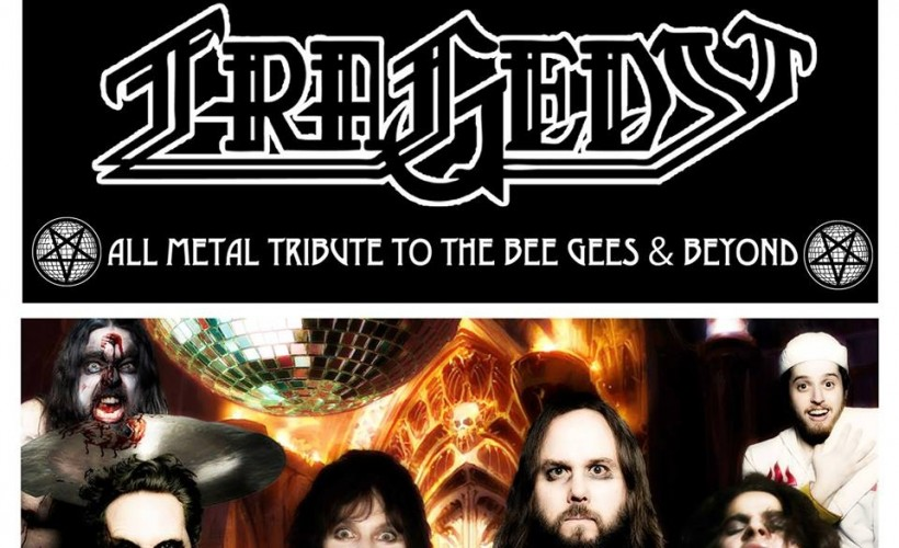 Tragedy - All Metal Tribute to the Bee Gee's & beyond tickets