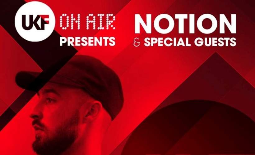 UKF On Air: Notion & Special Guests tickets