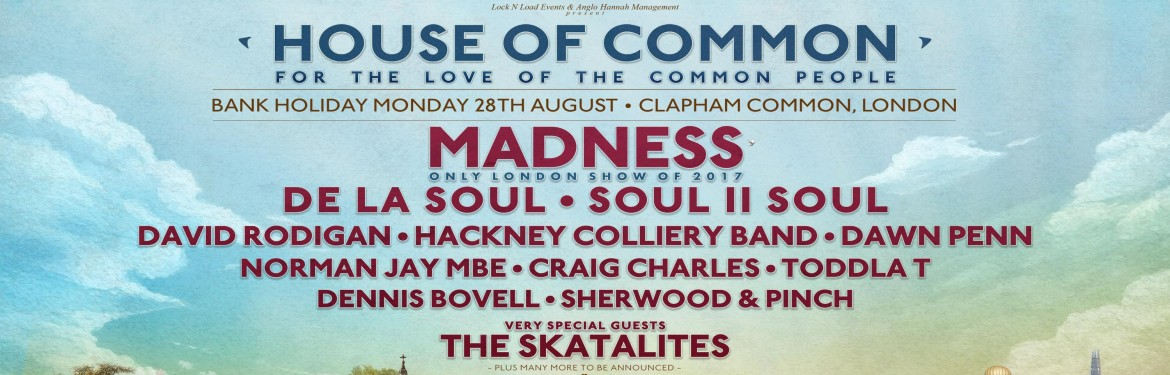 Madness present House Of Common tickets