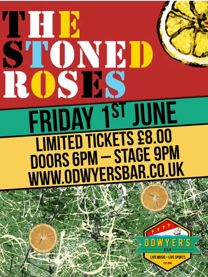 The Stoned Roses Live @ O'Dwyers Bar