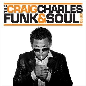 Craig Charles Funk & Soul Show
