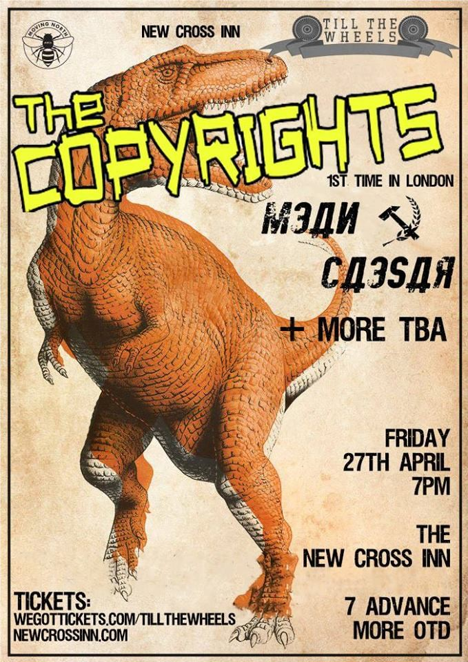 TTW and NXI present The Copyrights 1st time in London.