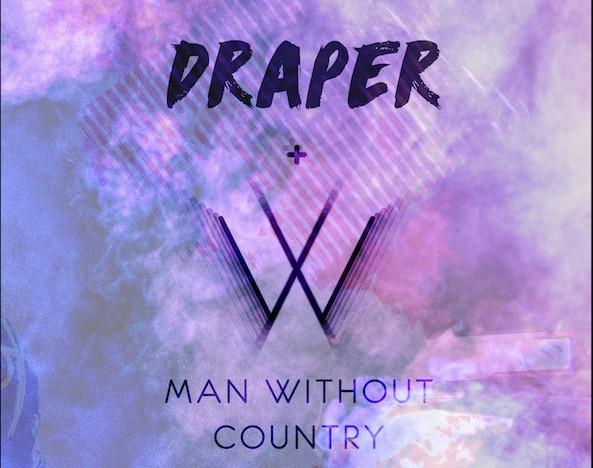 Draper + Man Without Country