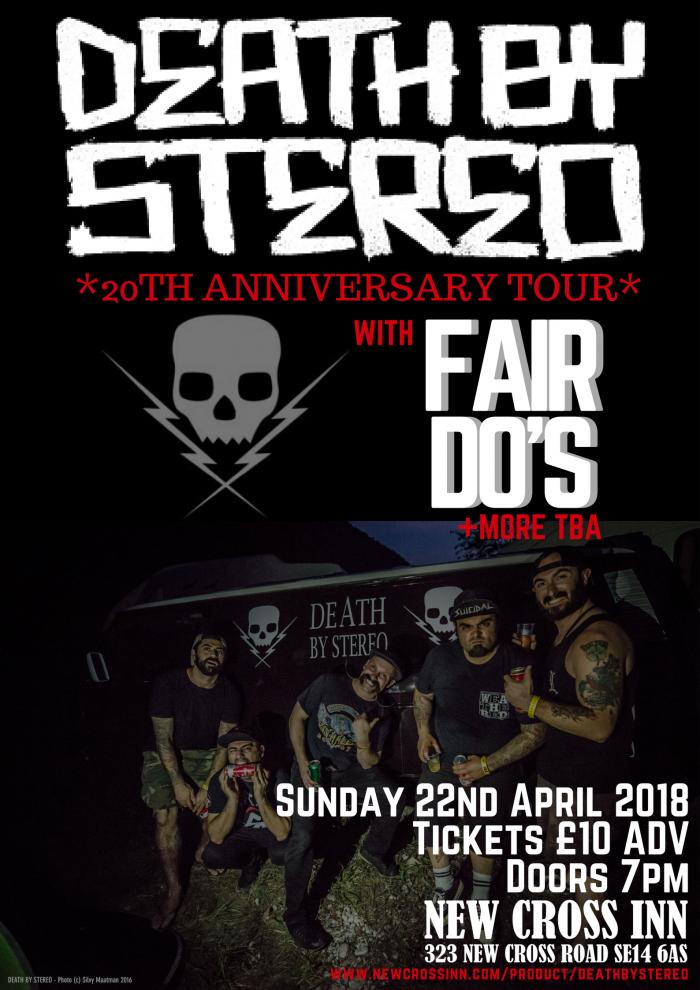 Death By Stereo + Fair Do's