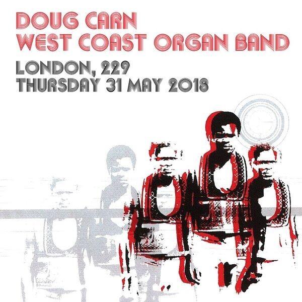 Doug Carn West Coast Organ Band
