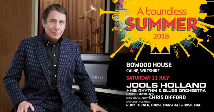 A Boundless Summer - JOOLS HOLLAND & his Rhythm & Blues Orchestra featuring Gilson Lavis with special guest CHRIS DIFFORD and guest vocalists Ruby Turner, Louise Marshall & Rosie Mae