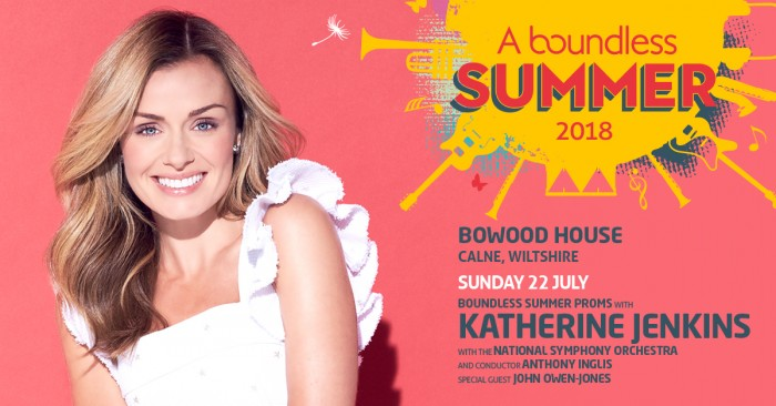 A Boundless Summer  -BOUNDLESS SUMMER PROMS with KATHERINE JENKINS With the NATIONAL SYMPHONY ORCHESTRA and conductor ANTHONY INGLIS Special Guest JOHN OWEN-JONES