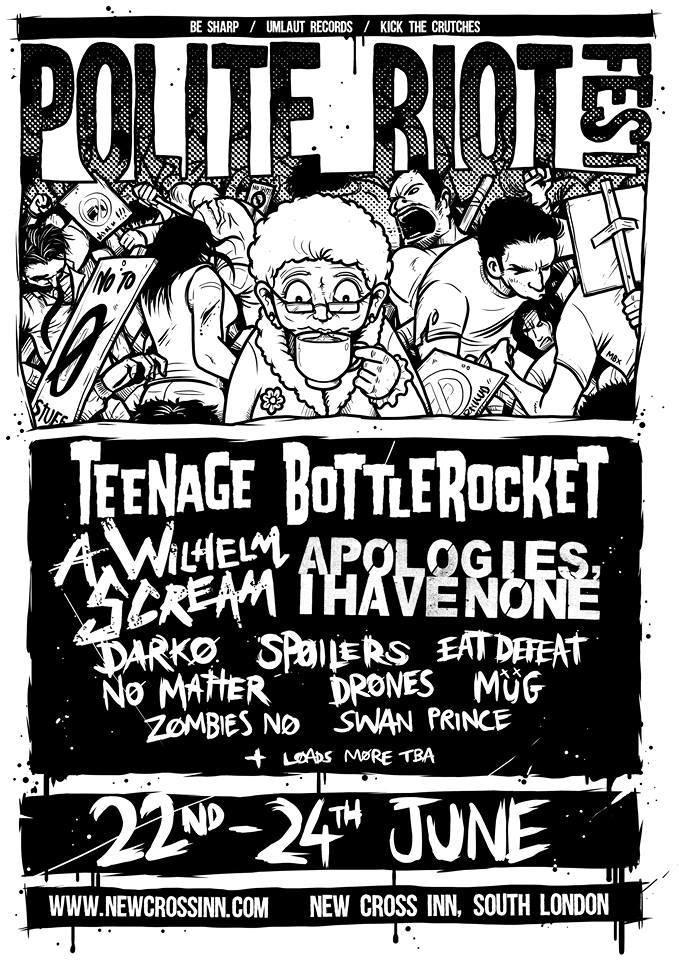 Apologies, i have none (Polite Riot Festival Saturday)
