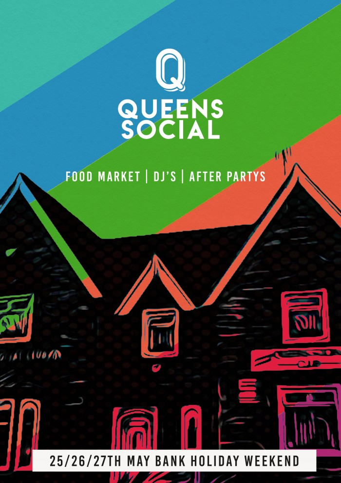 Queens Social : The Reopening - Food Market & Music Weekender