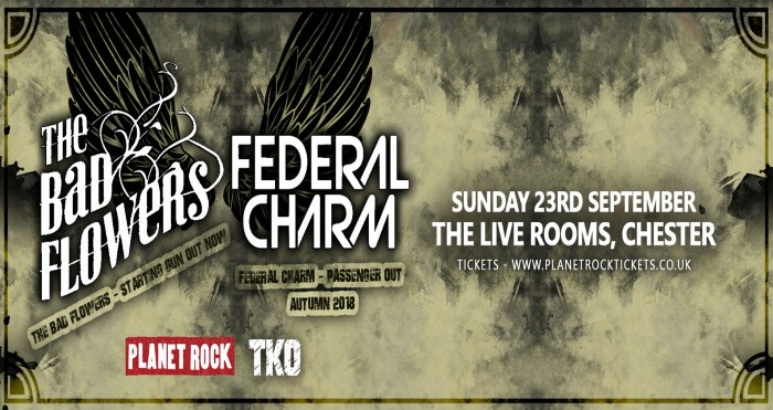 The Bad Flowers & Federal Charm