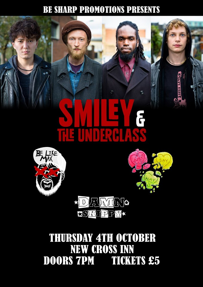 Smiley & The Underclass
