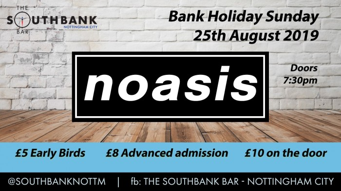 Noasis - Bank Holiday Special
