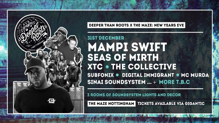 Deeper Than Roots & The Maze - New Year's Eve