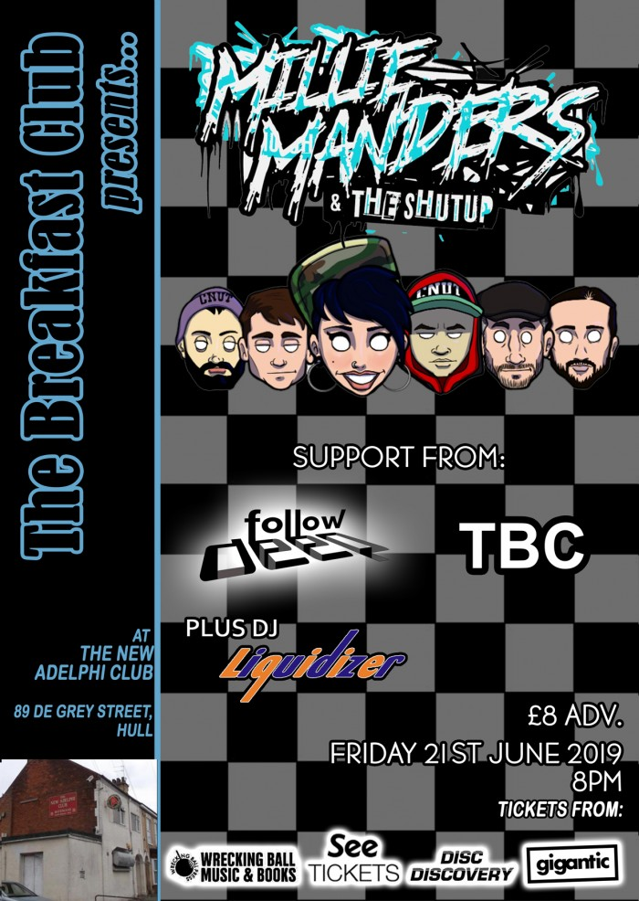 The Breakfast Club presents: Millie Manders and The Shut Up plus support