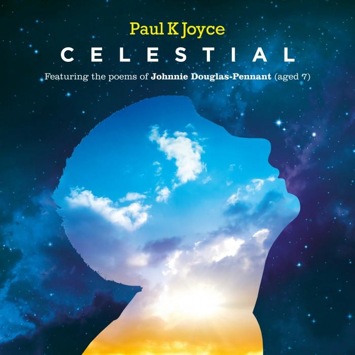 Celestial - Paul K Joyce