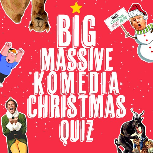 The Big Massive Komedia Christmas Quiz