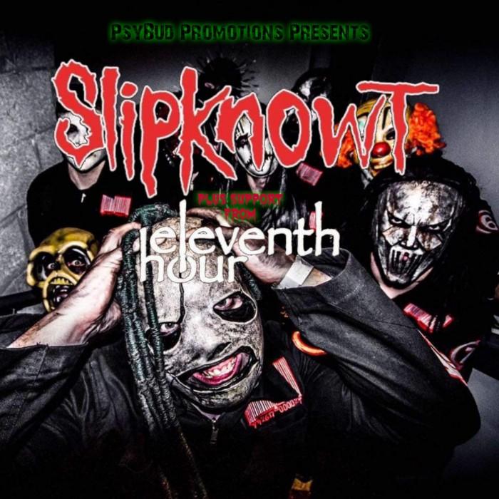 Slipknowt & Eleventh Hour followed by clubnight