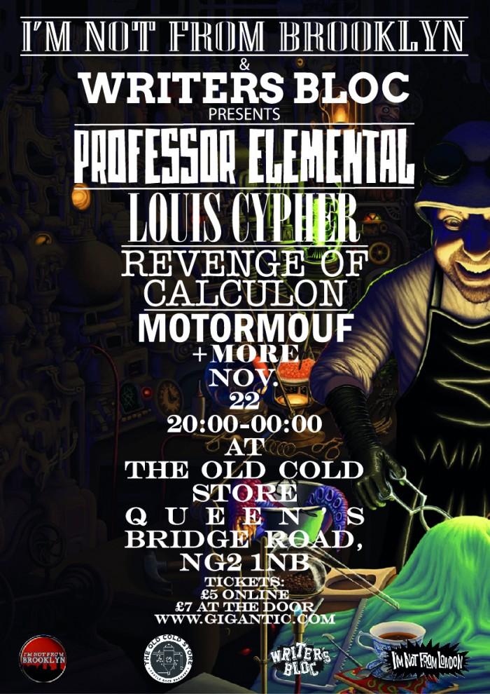 I'm Not From Brooklyn and Writers Block presents.... Professor Elemental