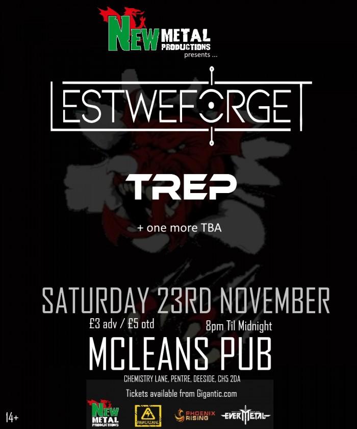 New Metal at Mcleans: LestWeForget , TREP +More