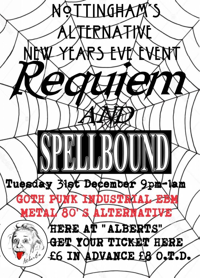 Requiem & Spellbound NEW YEAR'S EVE