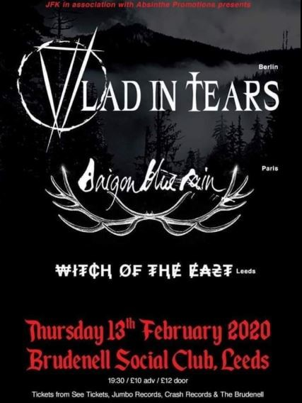 Vlad In Tears + Saigon Blue Rain + Witch Of The East