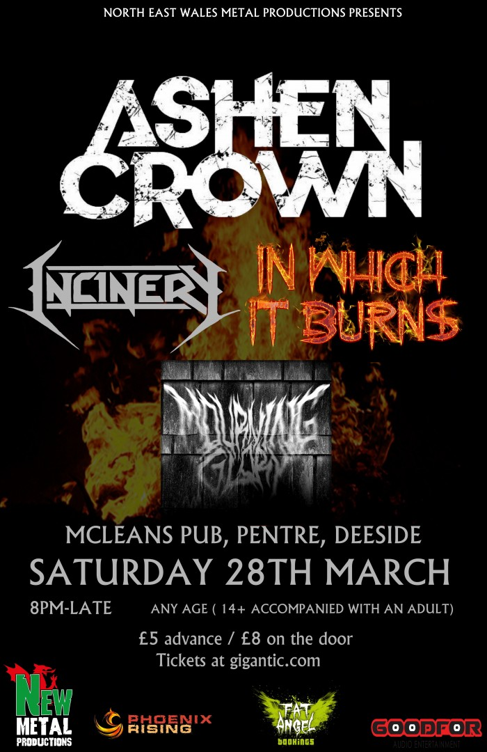 New Metal Presents: Ashen Crown, Incinery, In Which It Burns +1