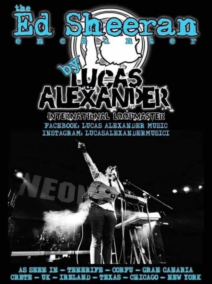 The Ed Sheeran Encounter: Lucas Lewis International Loop Artist