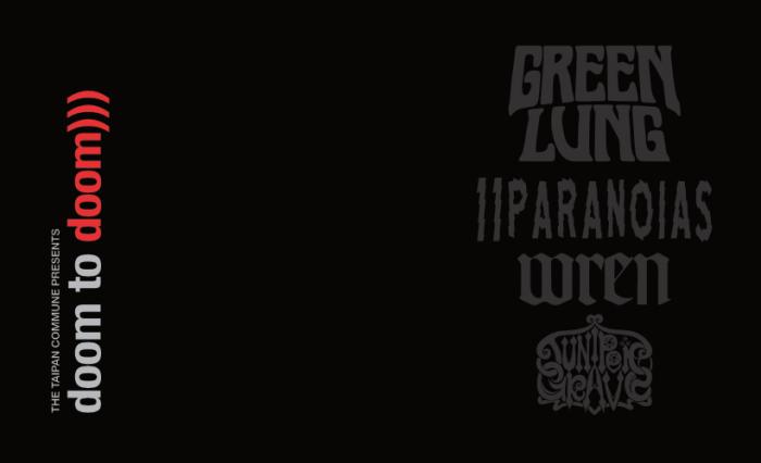 Doom To Doom 2020   Green Lung / 11 Paranoias / Wren / Juniper Grave