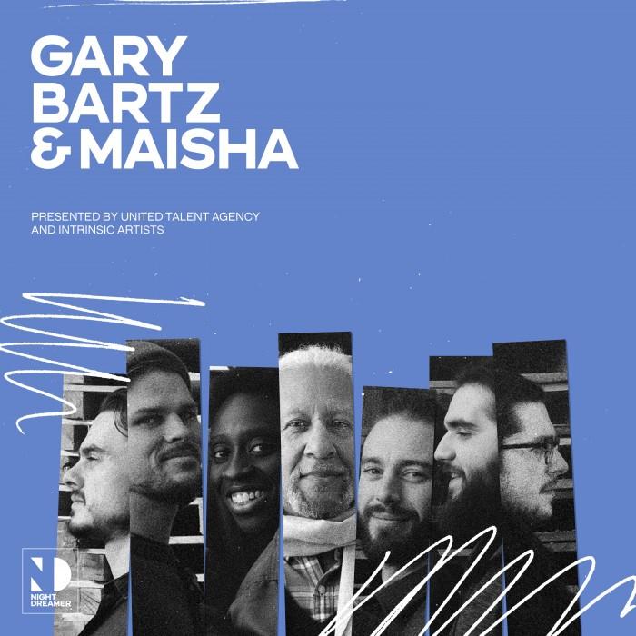 Gary Bartz + Maisha