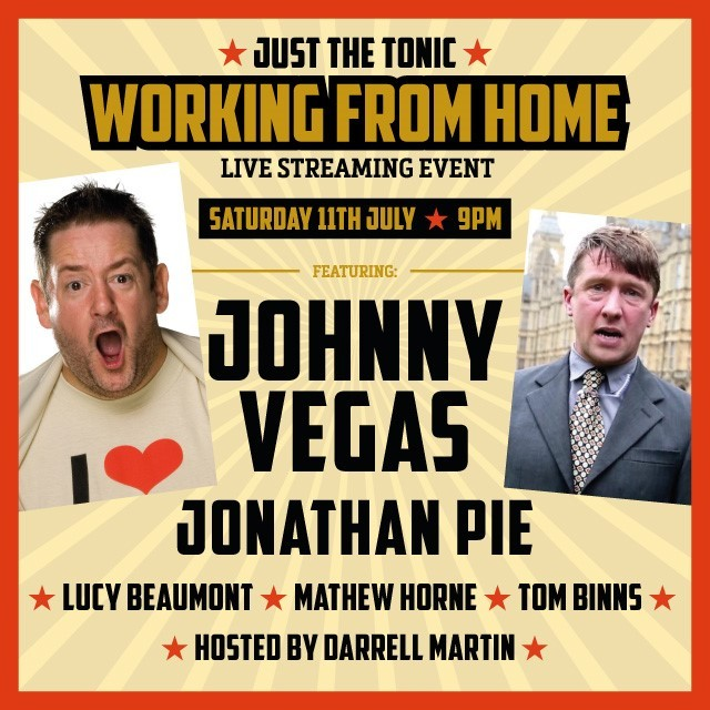 JUST THE TONIC COMEDY CLUB - WORKING FROM HOME - 5TH PILOT: SCHOOLS OUT FOR SUMMER