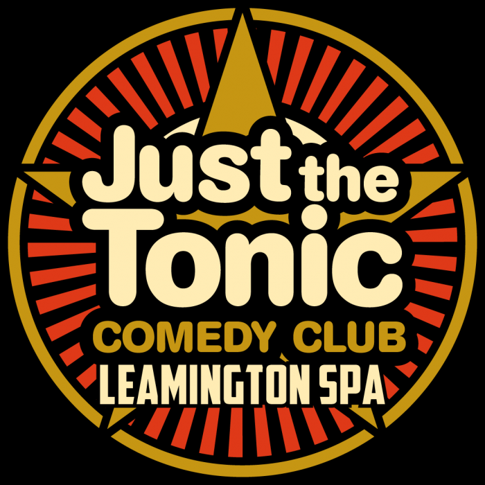 Just the Tonic Comedy Club - Leamington Spa