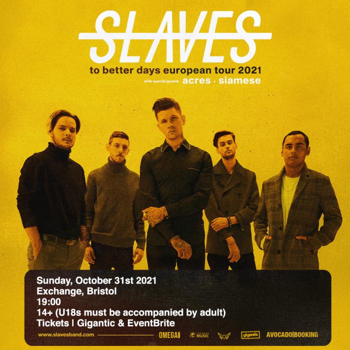 Slaves (US) plus Acres at Exchange, Bristol
