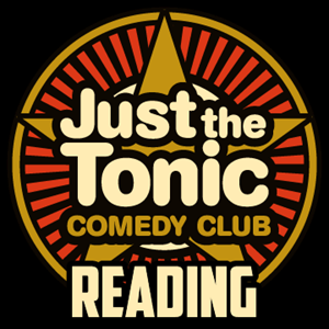 Just The Tonic Comedy Club - Reading