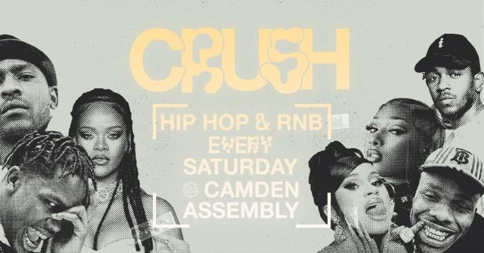 Crush: Hip Hop & RnB Every Saturday