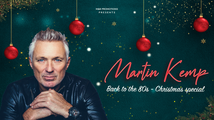 Martin Kemp - Back to the 80's Tour - Christmas Special!