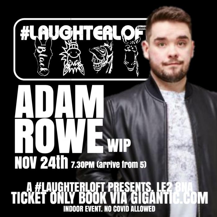 Adam Rowe: Pre Tour Show