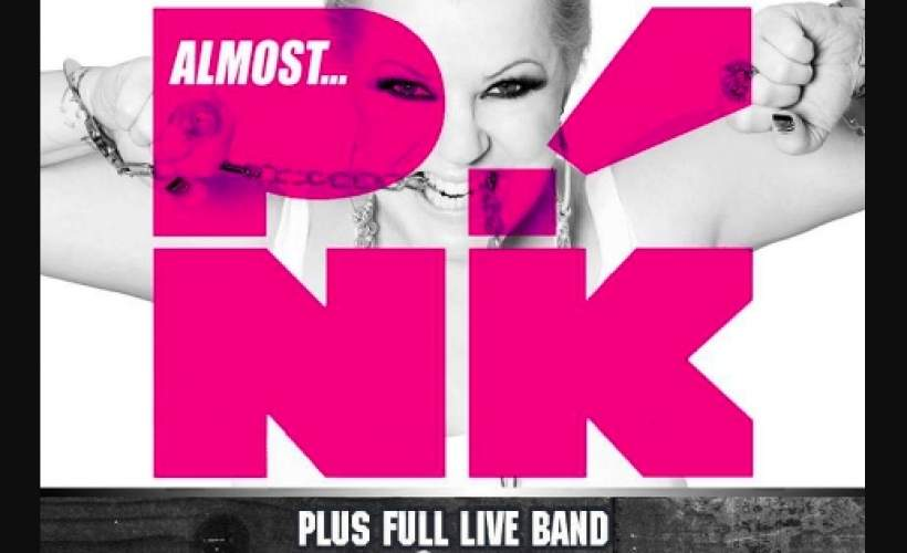 Almost P!NK + Live band tickets