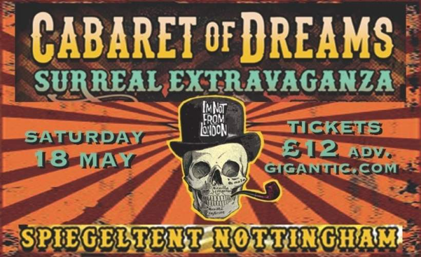 Cabaret of Dreams -THE DESTROYERS! tickets