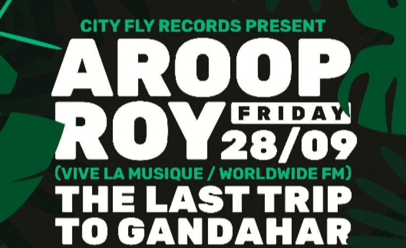 City Fly Presents: Aroop Roy tickets