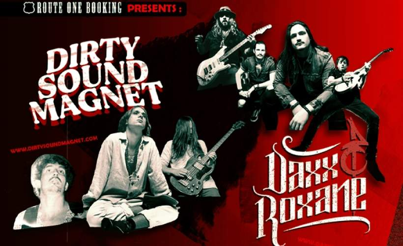 Daxx & Roxane and Dirty Sound Magnet at The Crofters Rights, Bristol tickets