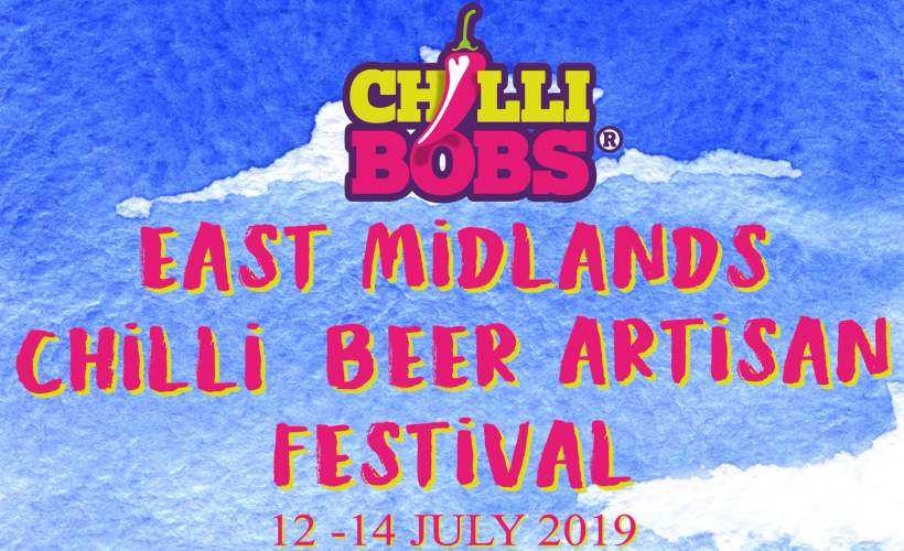 East Midlands Chilli, Beer and Artisan Festival 2019 tickets