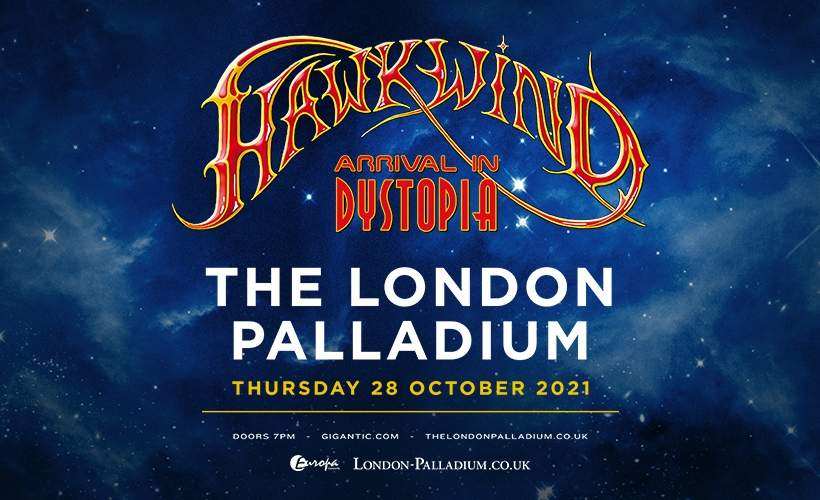 Hawkwind - Arrival in Dystopia tickets