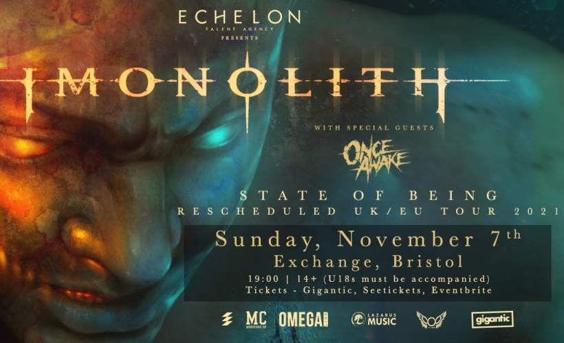 Imonolith plus Once Awake at Exchange, Bristol tickets