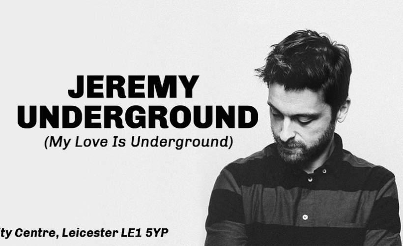 Jeremy Underground tickets