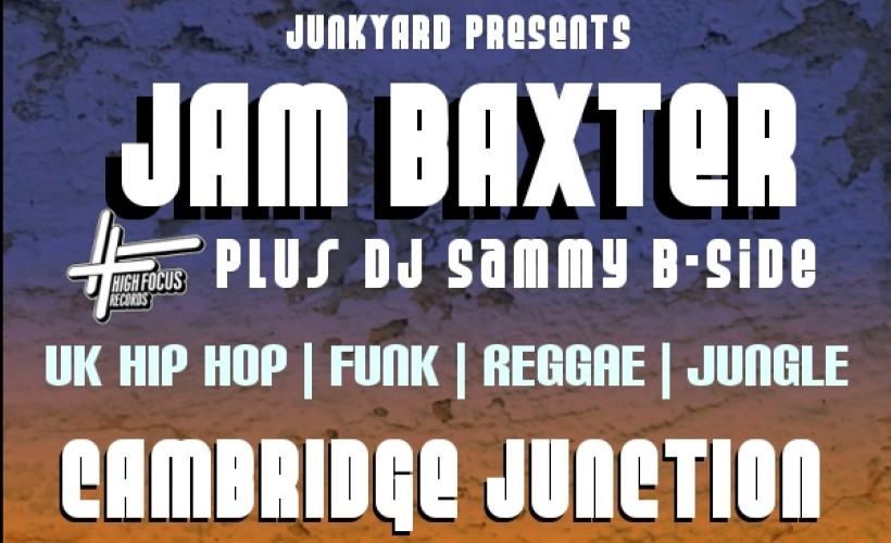 Junkyard presents Jam Baxter tickets