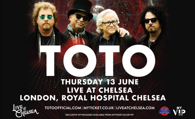 Live at Chelsea - Toto tickets