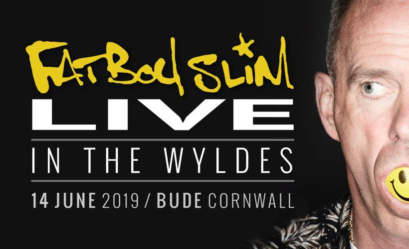 Live In The Wyldes - Fatboy Slim tickets