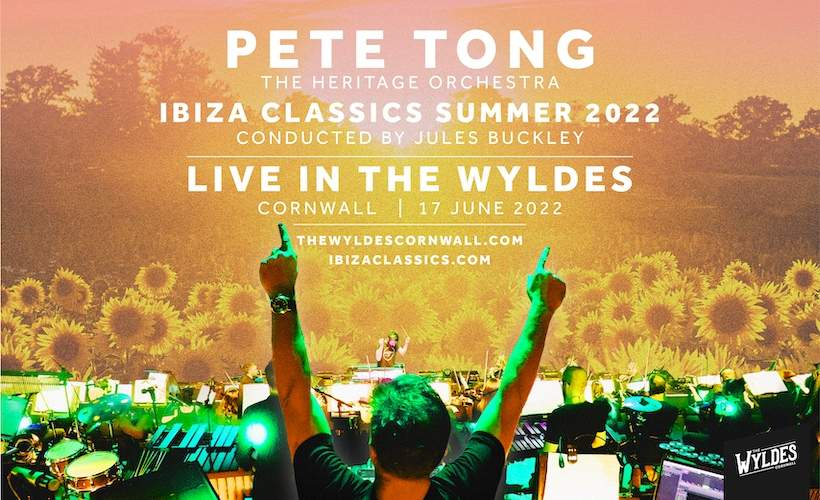 Live in the Wyldes: Pete Tong & The Heritage Orchestra: Ibiza Classics tickets