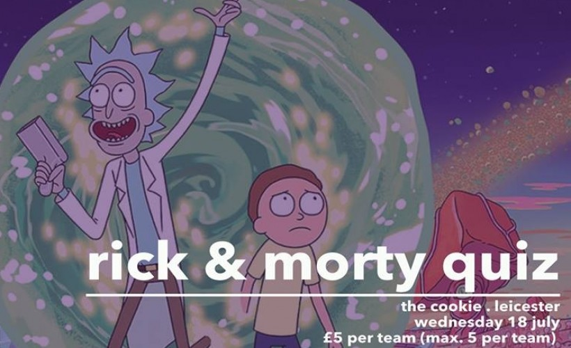 Rick & Morty Quiz	 tickets